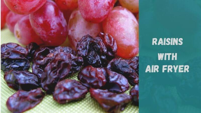 how-to-dehydrate-grapes-in-air-fryer