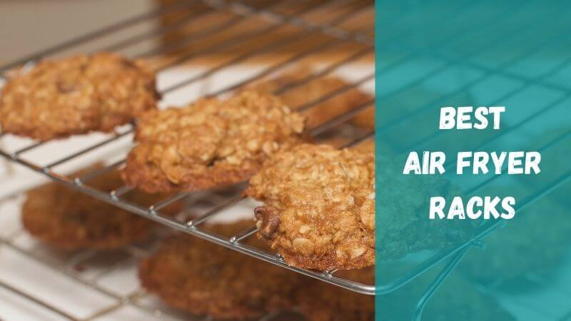 best-air-fryer-racks